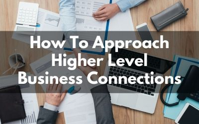 How To Approach Bigger Business Players In Woodland Park & Colorado Springs or Your Niche